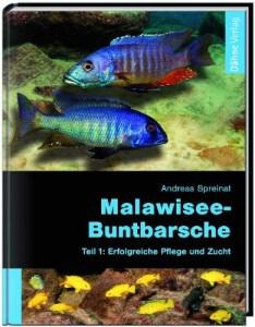 Buch Malawisee Buntbarsche Teil1 Erfolgreiche Pflege und Zucht Andreas Spreinat